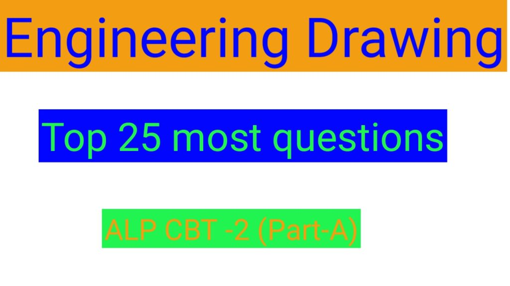 Top question for engineering drawing ||Alp cbt 2 2018